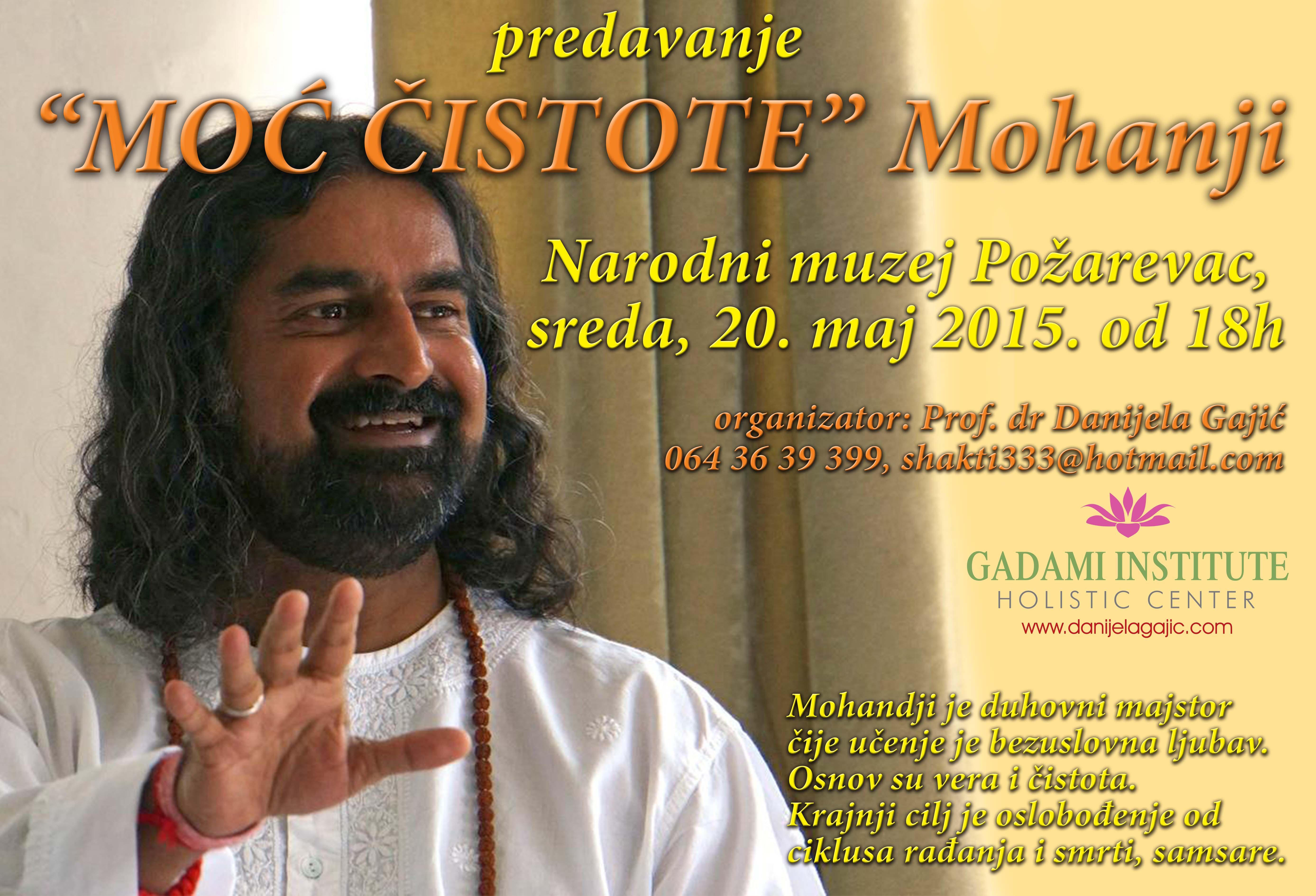 Mohanji, sreda 20. maj 2015